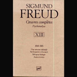 Oeuvres Complètes Psychanalyse - Volume 13, Freud 1914-1915